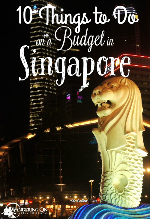 Pin it - 10 Things to do on a Budget in Singapore