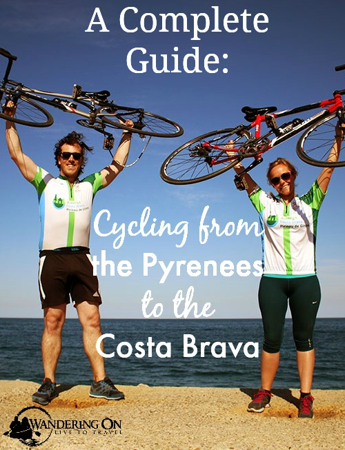 Pin it - A Complete Guide to Cycling from the Pyrenees to the Costa Brava