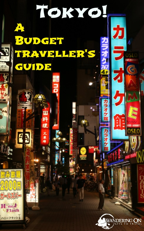 Pin it - Tokyo A budget Traveller's Guide