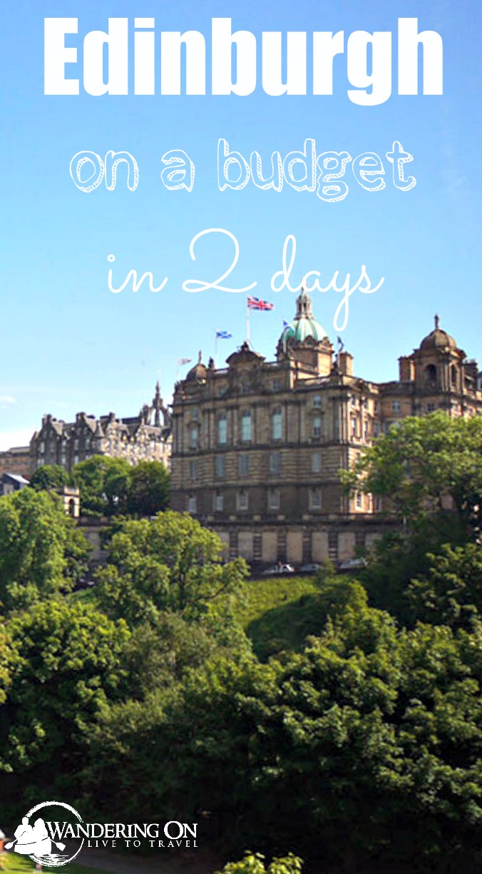 Pin it - Two Days in Edinburgh on a Bugdet