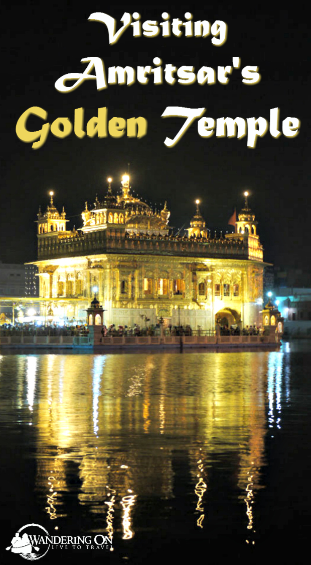 Pin it - Visiting Amritsar's Golden Temple