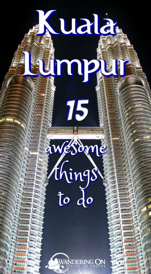 15 Awesome Things to Do in Kuala Lumpur. Headed to Kuala Lumpur? Not sure what to do in Malaysia's capital city? Check out our guide on how to spend 2 days in Kuala Lumpur. From where to stay to where to eat, we've got you covered with our 15 things to do in Kuala Lumpur. Kuala Lumpur | Kuala Lumpur Malaysia | Kuala Lumpur Things To Do In | Kuala Lumpur Food | Kuala Lumpur travel | Kuala Lumpur Nightlife | Travel Tips | Travel Guide | #travel #traveltips #kualalumpur #malaysia