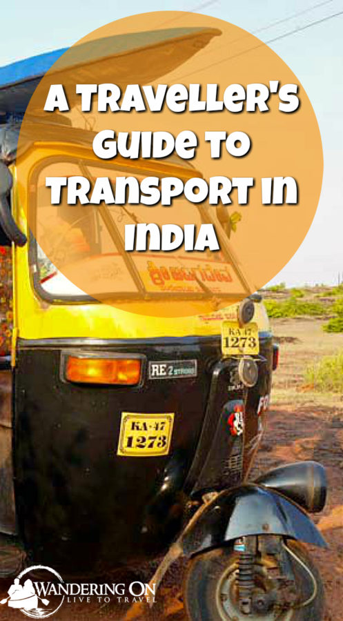A Travellers Guide to All Modes of Transport in India