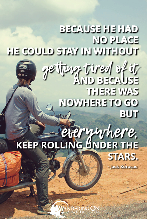 Best Travel Quotes Inspirational | travel quotes images | long travel quotes | road travel quotes | on the road quotes | Keep Rolling Under The Stars | Jack Kerouac