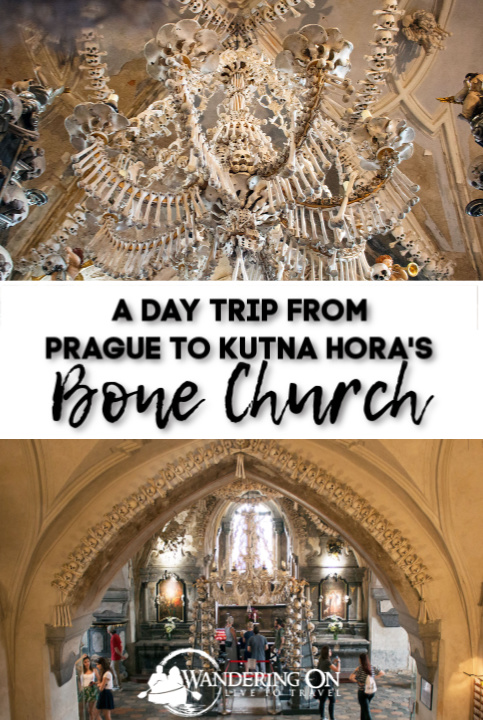 Pin It! - A Day Trip From Prague To Kutna Hora Bone Church, Sedlec Ossuary