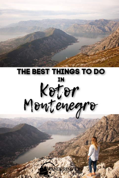Pin it - A Guide To The Best Things To Do In Kotor Montenegro